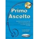 Primo Acolto! ( + CD Audio )