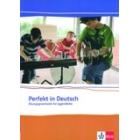 Perfekt in Deutsch - Übungsgrammatik für Jugendliche A1-A2