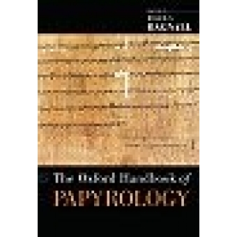 The Oxford handbook of papyrology