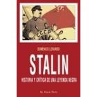 Stalin. Historia y crítica de una leyenda negra