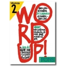 Word Up! 2 Diccionario de argot inglés-español / español-inglés