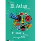 Historia crítica del siglo XX. El Atlas histórico (Le Monde diplomatique)