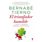 El triunfador humilde : El éxito y el bienestar emprenden un nuevo rumbo