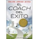 El coach del éxito : Los mejores consultores del momento te desvelan sus secretos