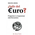¿Salir del euro? Preguntas (y respuestas) más frecuentes