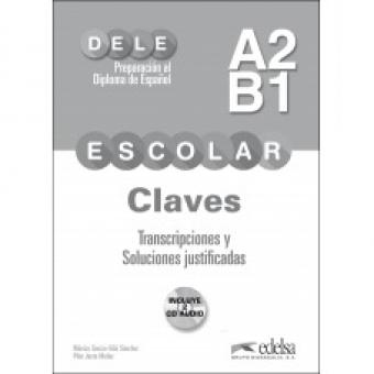 Preparación al DELE escolar A2-B1. Claves