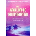 El gran libro del ho'oponopono. Sabiduría hawaiana de autocuración