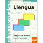 Quaderns ESO. Ortografia Reforç Llengua