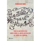 La Biblia para hipsters: las claves para entender el mayor bestseller de todos los tiempos