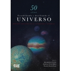 50 años escudriñando y descifrando el universo. Historia reciente de la astrofísica española