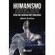 Humanismo avanzado: para una sociedad biotecnológica