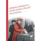 Sufragismo y feminismo en Europa y América (1789-1948)