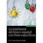 La enseñanza del léxico español con fines específicos