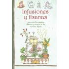 Infusiones y tisanas (para curar las pequeñas dolencias y mimarse en los momentos difíciles)