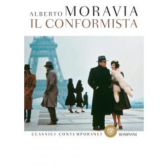Il conformista (Classici contemporanei Bompiani)
