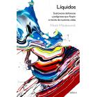 Líquidos. Sustancias deliciosas y peligrosas que fluyen por nuestras vidas
