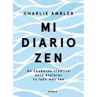 Mi diario zen. Un cuaderno creativo para explorar tu lado más zen