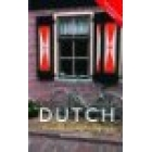 Colloquial Dutch : The complete course for beginners