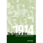The spirit of 1914 (Militarism, myth and mobilization in Germany)
