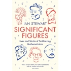 Significant Figures. Lives & works of trailblazing mathematizians