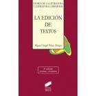 La edición de textos (Segunda ed. ampliada y actualizada)