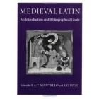 Medieval latin. An introduction and biographical guide