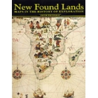 New found lands. Maps in the history of exploration
