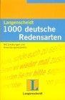 1000 Deutsche Redensarten. Neubearbeitung