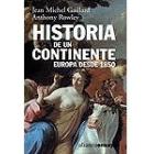 Historia de un continente. Europa desde 1850