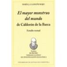 El Mayor monstruo del mundo, de Calderón de la Barca : estudio textual