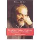 El aventurero cuerdo. Memorias (1977-1981)