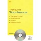 Treffpunkt Tourismus (con CD)
