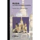Rusia. La otra potencia europea