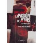 La Pasión de Jesús según Edgar Cayce