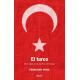 El turco. Diez siglos a las puertas de Europa