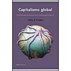 Capitalismo global. El transfondo económico de la historia del siglo XX