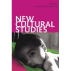 New Cultural Studies : Adventures in Theory