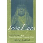 Iron eyes: the life and teachings of Obaku Zen Master Tetsugen Doko