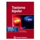 Trastorno biopolar. Avances en psicoterapia. Práctica basada en evidencias