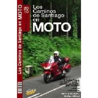 El camino de Santiago en moto. Maxi Guía Viva