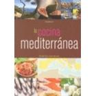 La cocina mediterránea. Recetas de la cocina más sana