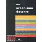 Un urbanismo docente