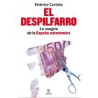 El despilfarro. La sangría de la España autonómica