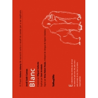 III Premi Helena Jubany: Blanc (Conté DVD amb la interpretació en LSC i la narració oral de la història)