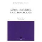 Misión lingüística en el alto Aragón