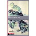 101 cuentos zen. Al cuidado de Nyogen Senzaki y Paul Reps