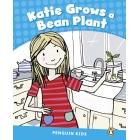 Katie Grows a Bean. Penguin Kids CLIL Level 1