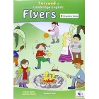 Succeed in Cambridge English Young Learners English (YLE) - Flyers Practice Tests & Preparation Student's Book with Answers & MP3 Audio CD