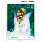 Your Dream Vacation. High Beginning Book with Online Access. Level A1+