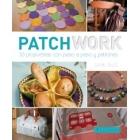 Patchwork: 30 propuestas paso a paso con patrones